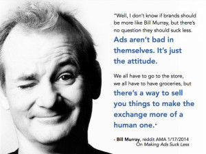 This Quote From Bill Murray Should Be Seen By Every Marketing And ...