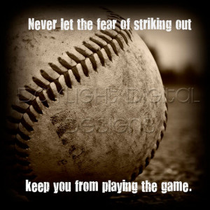 Baseball Quotes About Not Giving Up 12x12 baseball quote