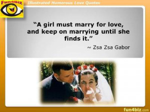 girl must marry for love, and keep on marrying until she finds it ...