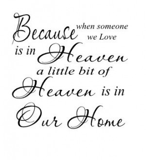 Because someone you love is in Heaven 11x11 vinyl wall quote decal ...