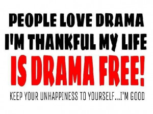 No More Drama Quotes