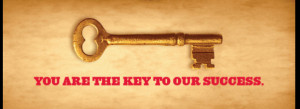 You Are Our Key to Success