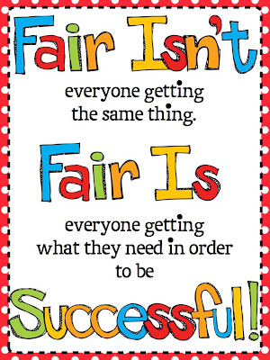 our students and even our own children sometimes use the fairness card ...