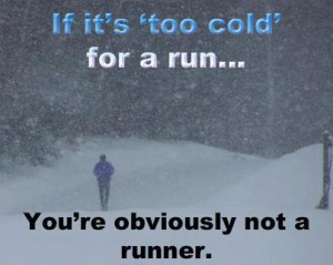 too cold for a runner