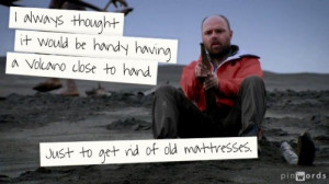 The Best Karl Pilkington An Idiot Abroad Quotes (5)