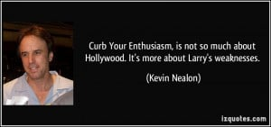 More Kevin Nealon Quotes