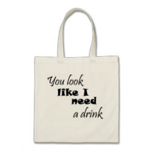 Funny Wine Quotes Bags