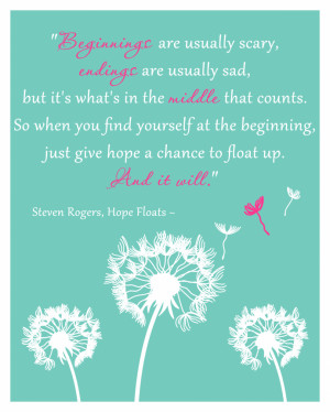 Hope Floats Quotes Favorite quotes for kids.