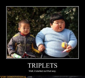 demotivational posters triplets - motivationals # 2