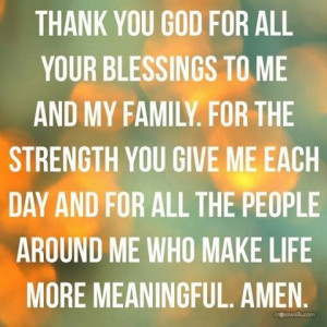 Thank you God for Blessing Me, My Family and My Close Friends (which I ...