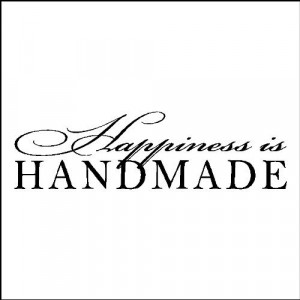 Happiness is handmade...Wall Quotes Words Sayings Lettering Decals