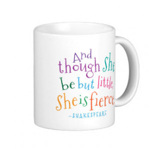 Shakespeare Quote She Is Fierce Classic White Coffee Mug