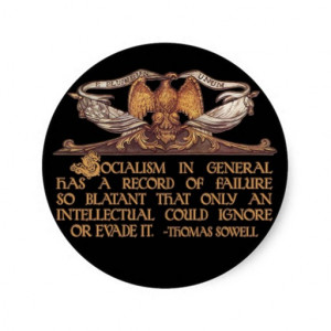 Thomas Sowell Quote on Socialism Sticker
