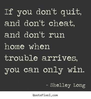 Shelley Long Inspirational Diy Quote Wall Art