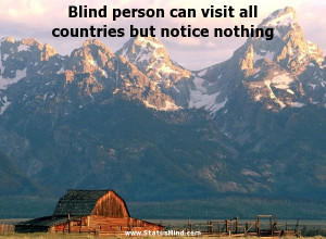 ... all countries but notice nothing - Thomas Carlyle Quotes - StatusMind