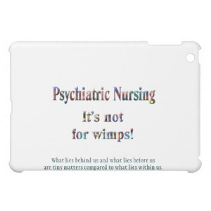 Showing Gallery For Mental Health Nurse Quotes