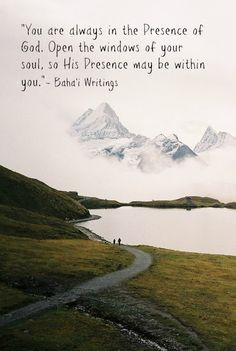 always in the Presence of God #Bahai Quotes, pilgrim's note from the ...