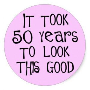 50th födelsedag, 50 år som ser denna bra! runt klistermärke
