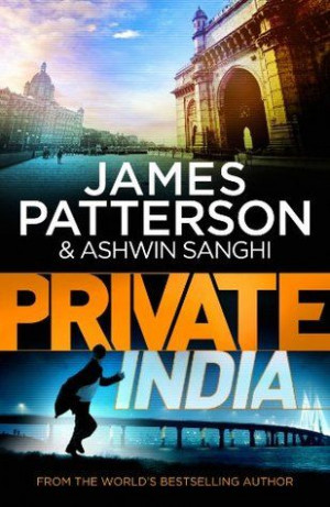 Book Review: Private India by Ashwin Sanghi & James Patterson