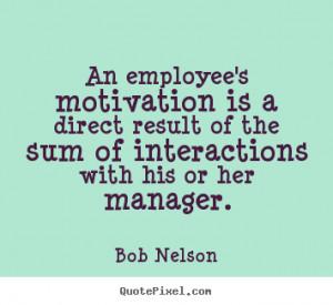 Inspirational Quotes Employee Motivation Motivational Images