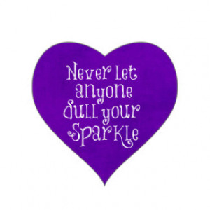 Purple Girly Inspirational Sparkle Quote Heart Sticker