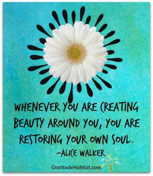 create beauty # life quote # soul quote # alice walker quote visit us ...