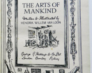 ... Mankind, 1944, by Hendrik Willem Van LOON, 560 page illustrated book