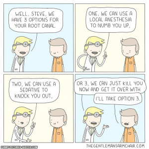 Root Canal | Funny Pictures and Quotes