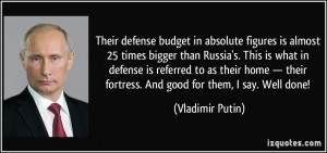 Their defense budget in absolute figures is almost 25 times bigger ...