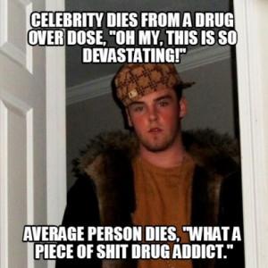 Scumbag Steve Meme On Celebrity Drug Addicts