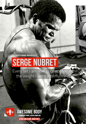 Serge Nubret Workout Quote | Motivational quotes by Serge Nubret