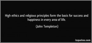 High ethics and religious principles form the basis for success and ...