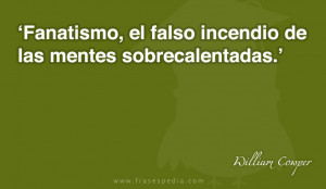 Frases de fanatismo de William Cowper