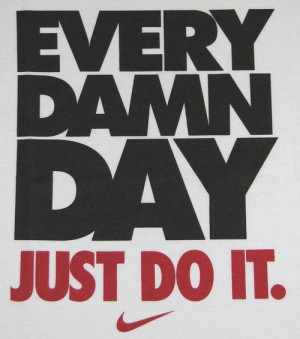 motivation, nike, quote