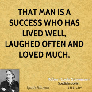Robert Louis Stevenson Success Quotes