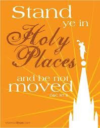 Stand in Holy Places!
