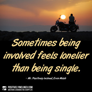 Being Single And Lonely