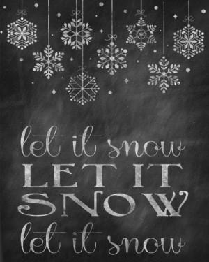 let it snow sayings