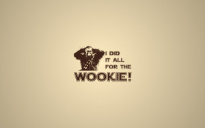 Star wars humor quotes typography wookiee