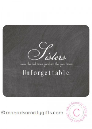 Sorority Sister Quote mouse pad will lookadorable on any desk ...