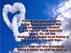 Friends can help each other - Quotes