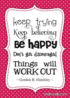 Pres Hinckley quote