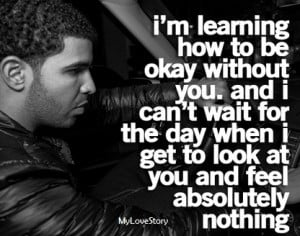 then Drake convey the feelings that he has on Tumblr into some quotes ...