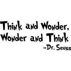 Dr. Seuss Think and Wonder, Wonder and Think wall art wall sayings by ...