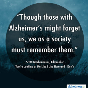 Scott Kirschenbaum Alzheimer's Quote