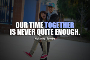 Our time together is never quite enough.Follow Hp Lyrikz for more!