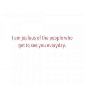 Im Jealous Quotes Tumblr Quote