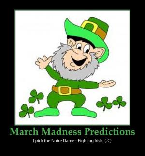 March Madness- St. Patrick's Day Prediction-Fighting Irish