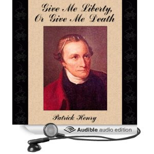 patrick henry quotes give me liberty or give me death patrick henry