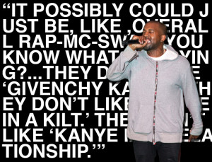 Kanye West was full of fashion-centric quotables this year.